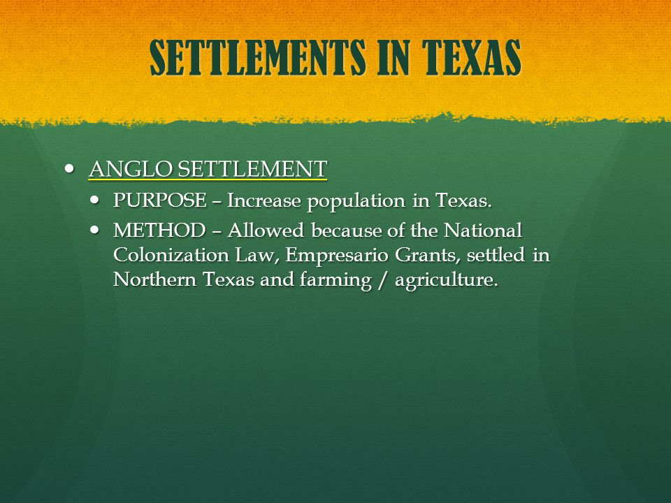 SETTLEMENTS IN TEXAS ANGLO SETTLEMENT