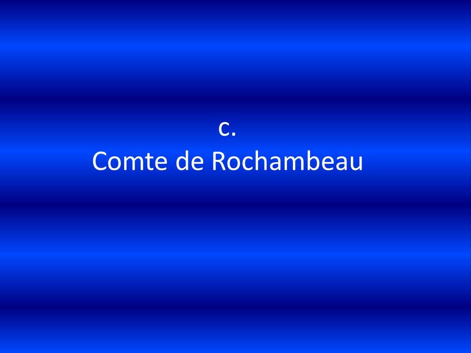 c. Comte de Rochambeau