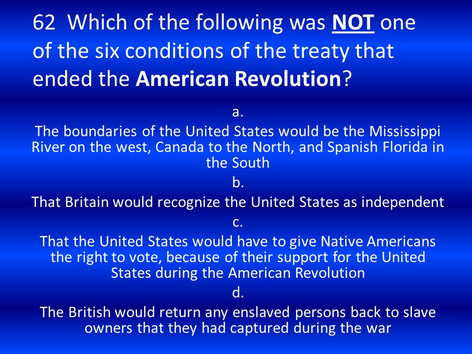That Britain would recognize the United States as independent