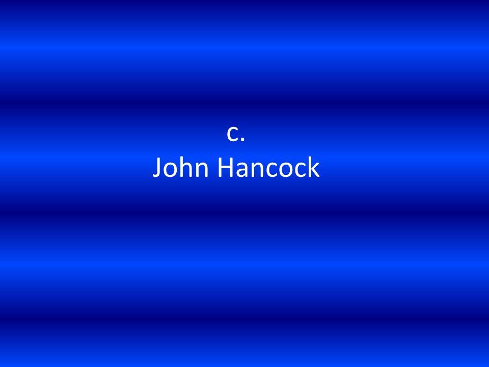 c. John Hancock