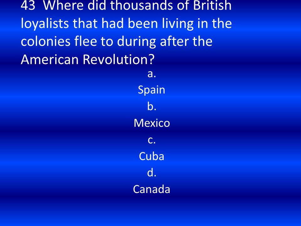 a. Spain b. Mexico c. Cuba d. Canada