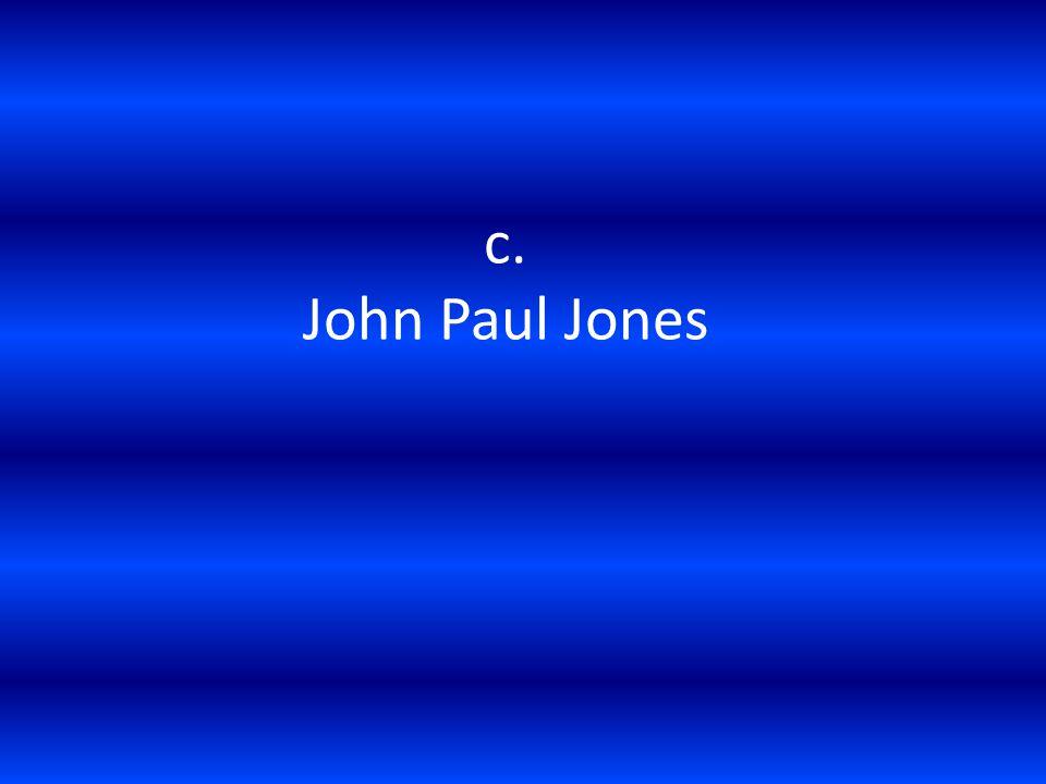 c. John Paul Jones