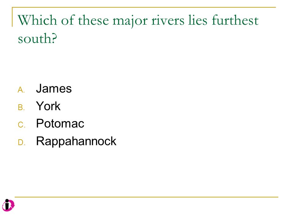 Which of these major rivers lies furthest south