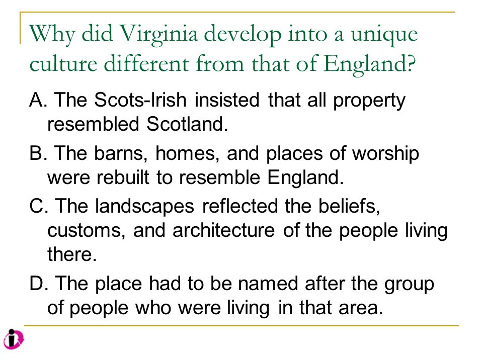 Why did Virginia develop into a unique culture different from that of England