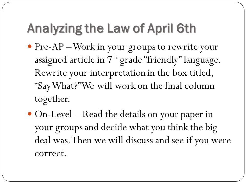 Analyzing the Law of April 6th