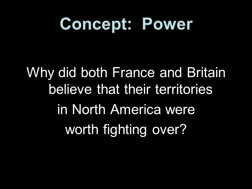 Why did both France and Britain believe that their territories