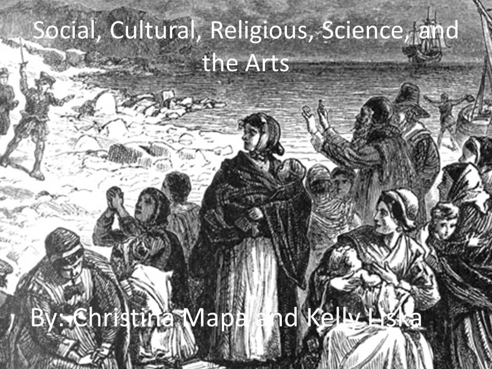 Social, Cultural, Religious, Science, and the Arts