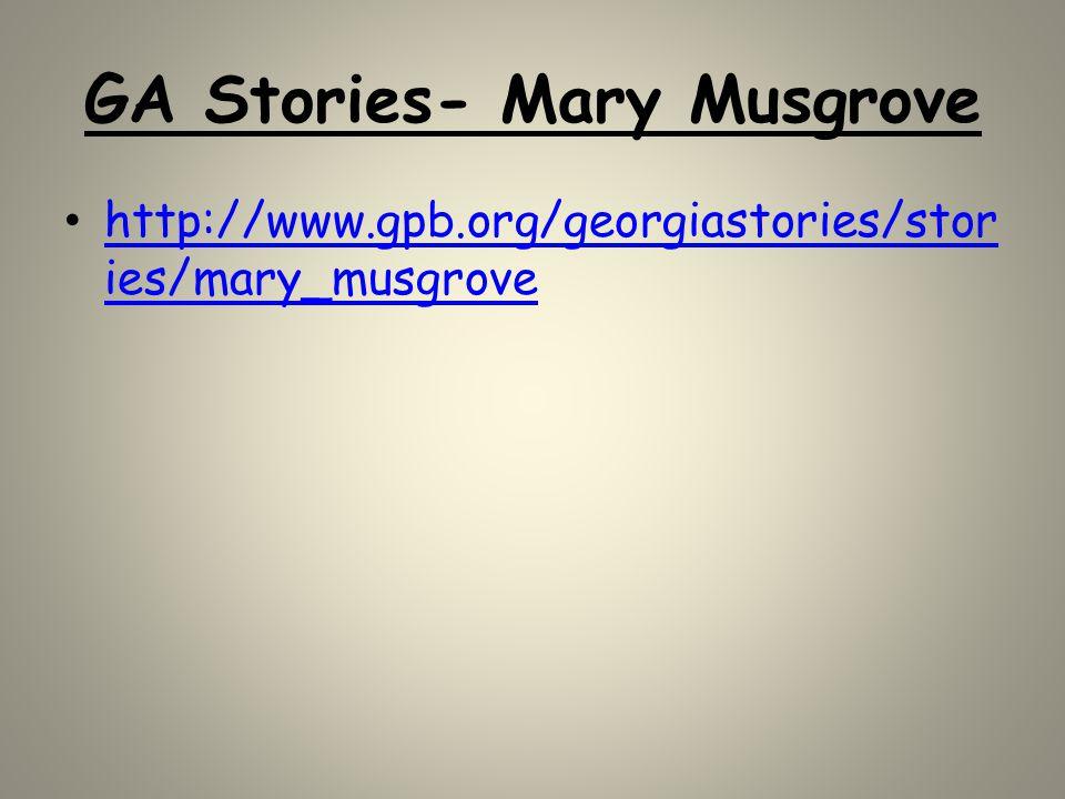GA Stories- Mary Musgrove