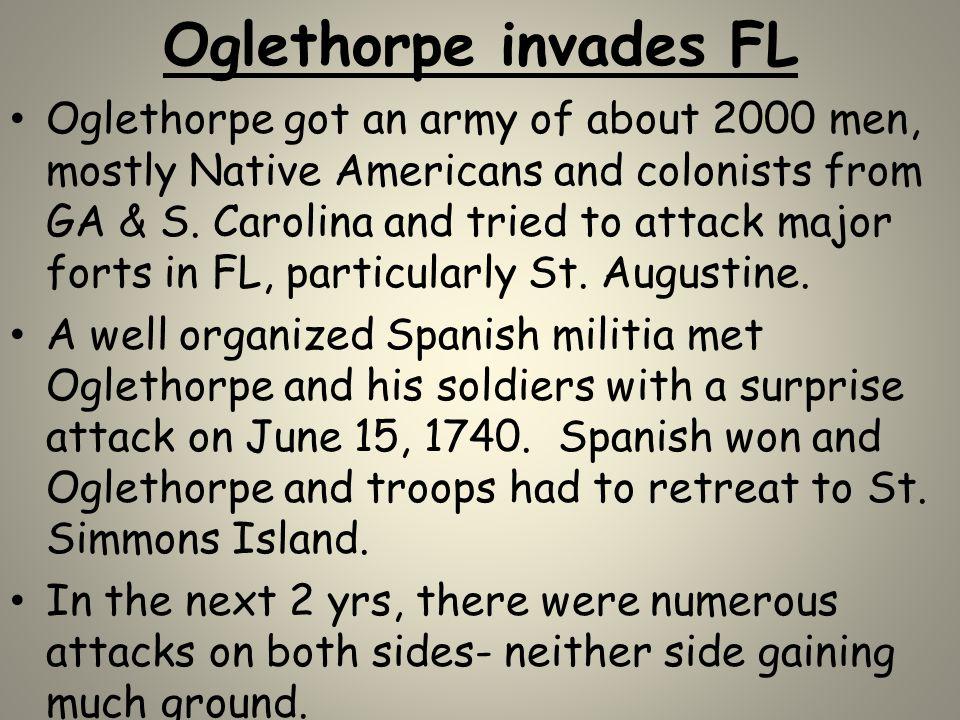 Oglethorpe invades FL