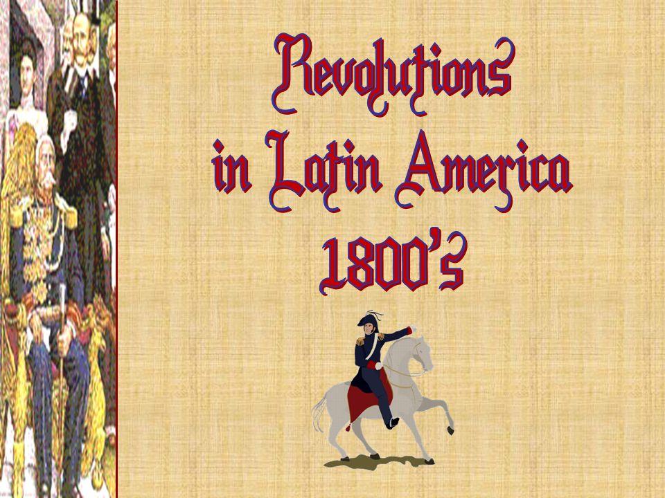 Revolutions in Latin America 1800's