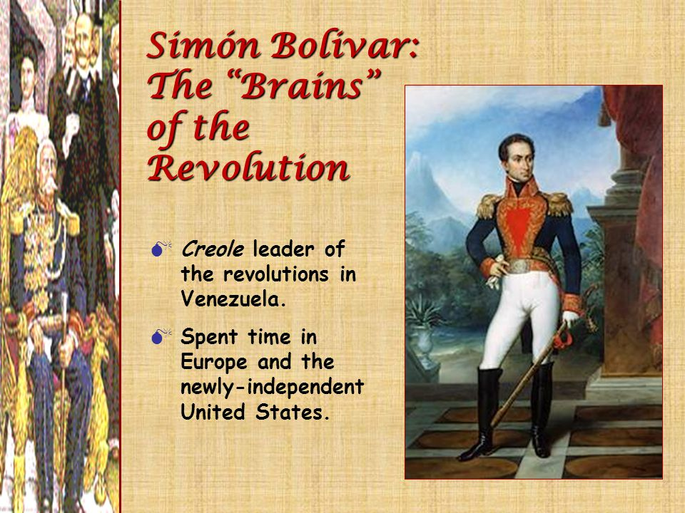 Simón Bolivar: The Brains of the Revolution