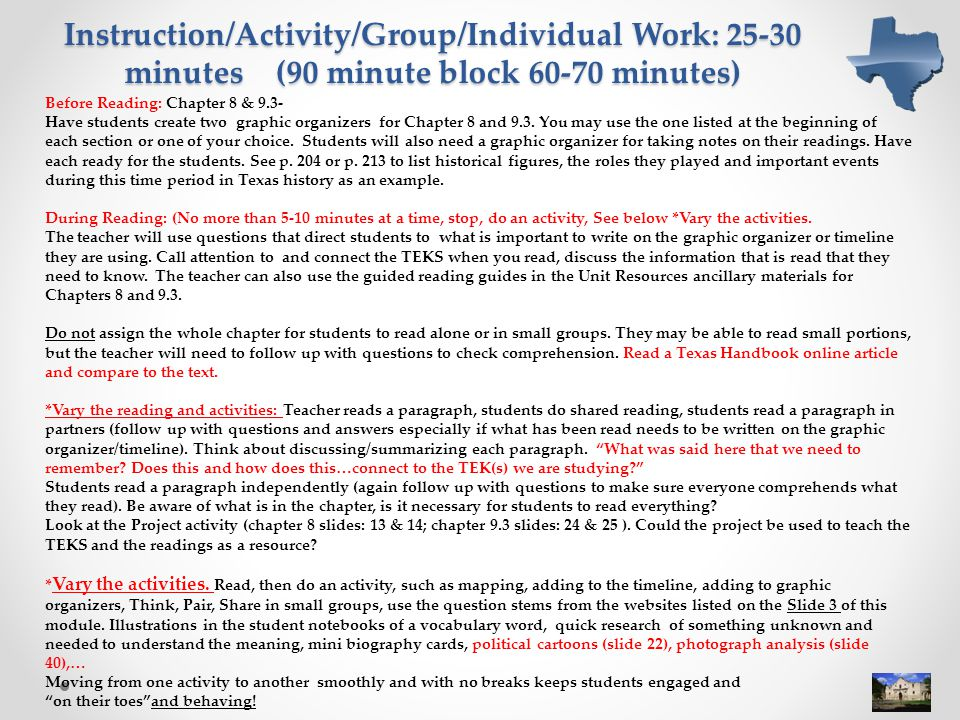 Instruction/Activity/Group/Individual Work: 25-30 minutes (90 minute block 60-70 minutes)