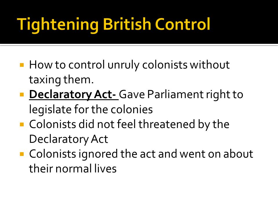 Tightening British Control