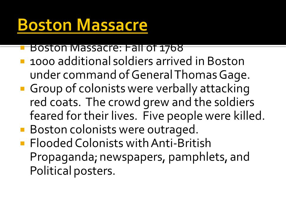 Boston Massacre Boston Massacre: Fall of 1768