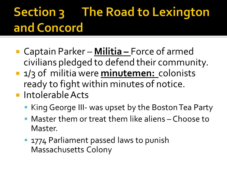 Section 3 The Road to Lexington and Concord