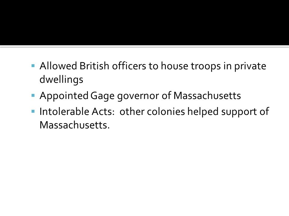Allowed British officers to house troops in private dwellings