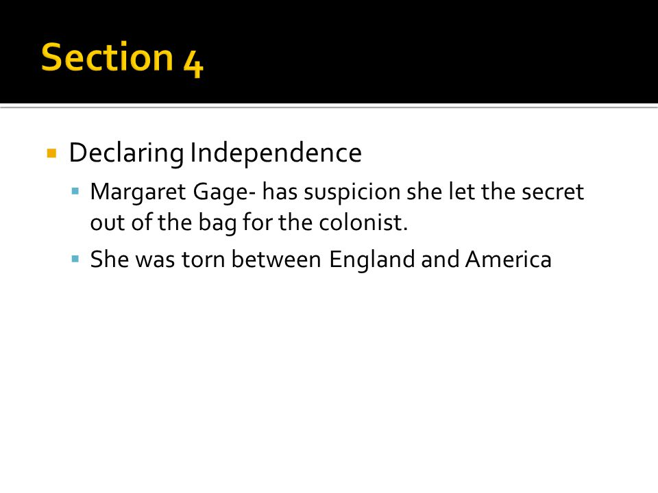 Section 4 Declaring Independence