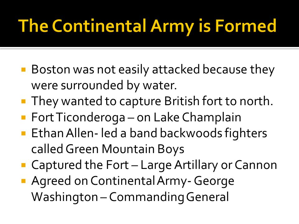 The Continental Army is Formed