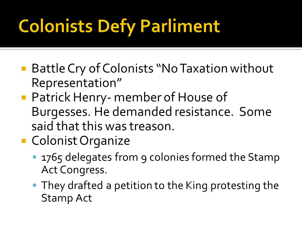 Colonists Defy Parliment