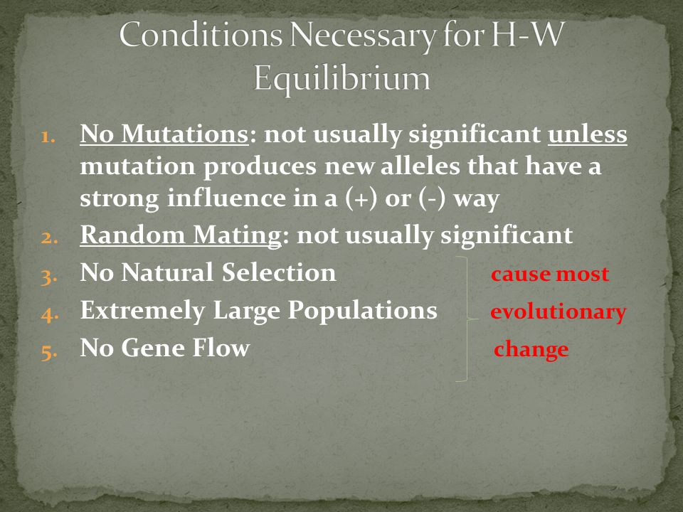 Conditions Necessary for H-W Equilibrium
