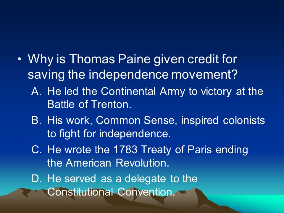 Why is Thomas Paine given credit for saving the independence movement