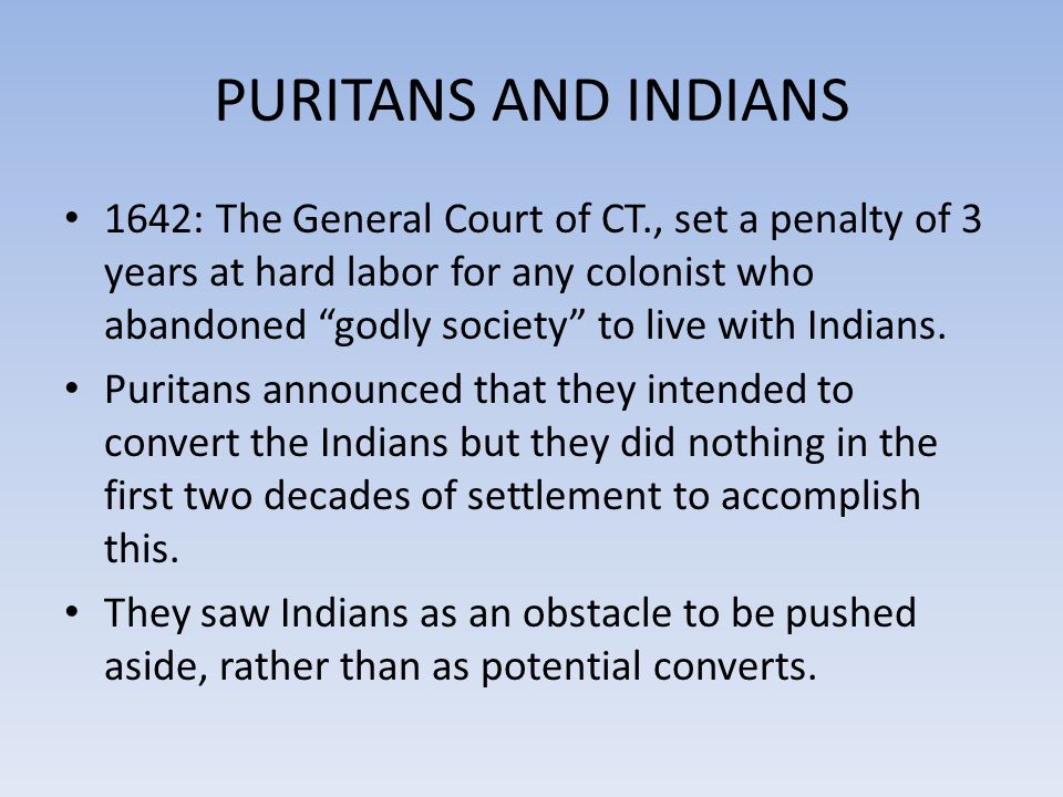 PURITANS AND INDIANS