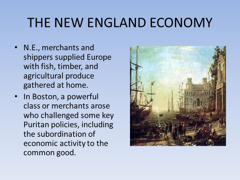 THE NEW ENGLAND ECONOMY