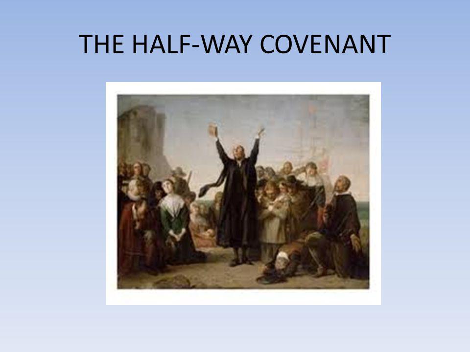 THE HALF-WAY COVENANT