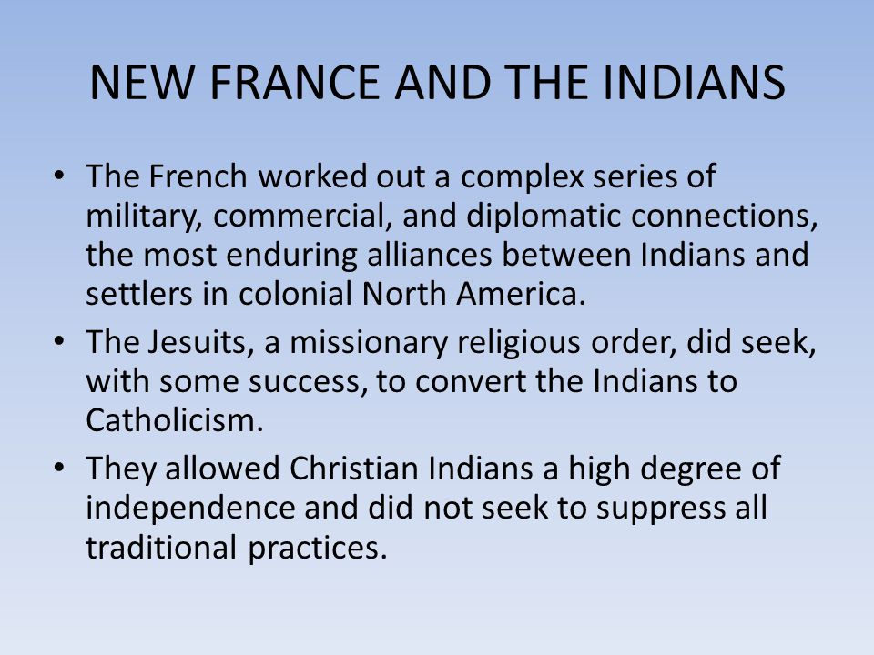 NEW FRANCE AND THE INDIANS