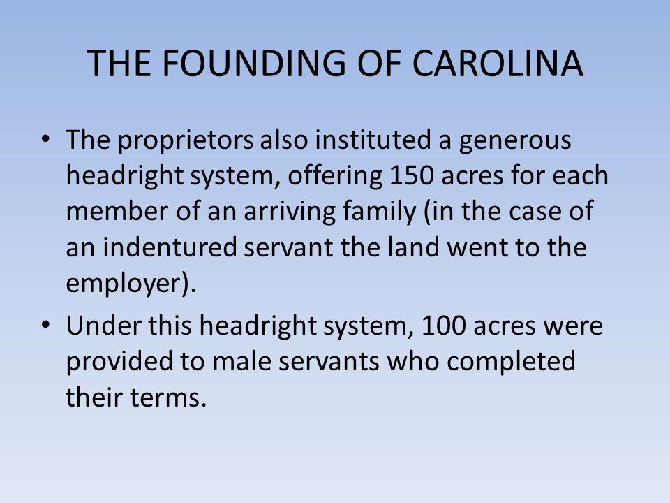 THE FOUNDING OF CAROLINA