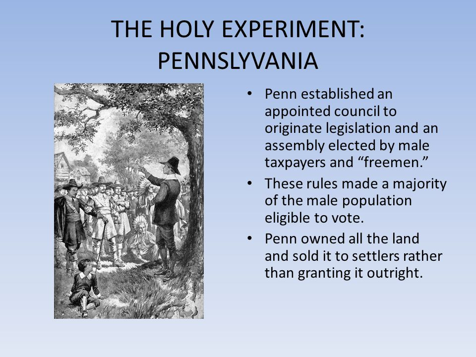 THE HOLY EXPERIMENT: PENNSLYVANIA