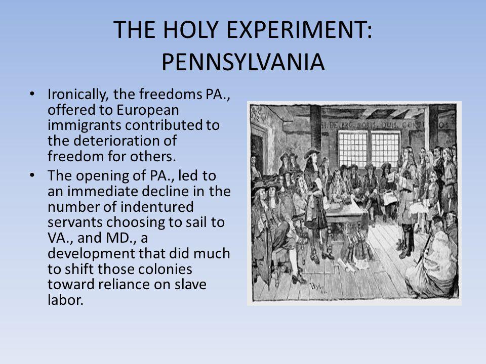 THE HOLY EXPERIMENT: PENNSYLVANIA