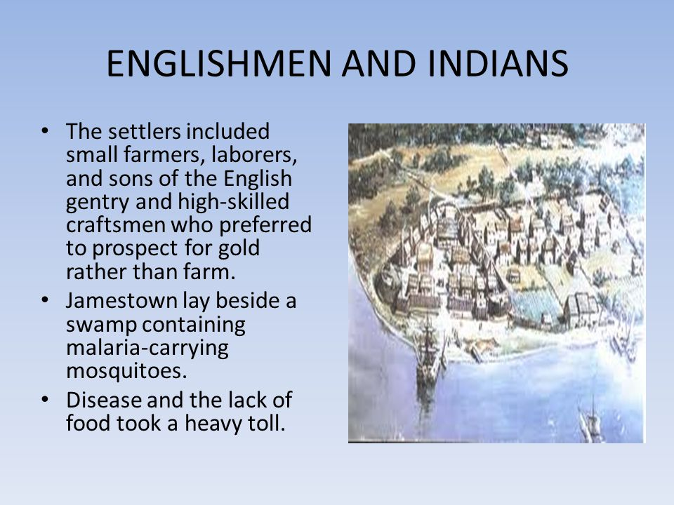 ENGLISHMEN AND INDIANS