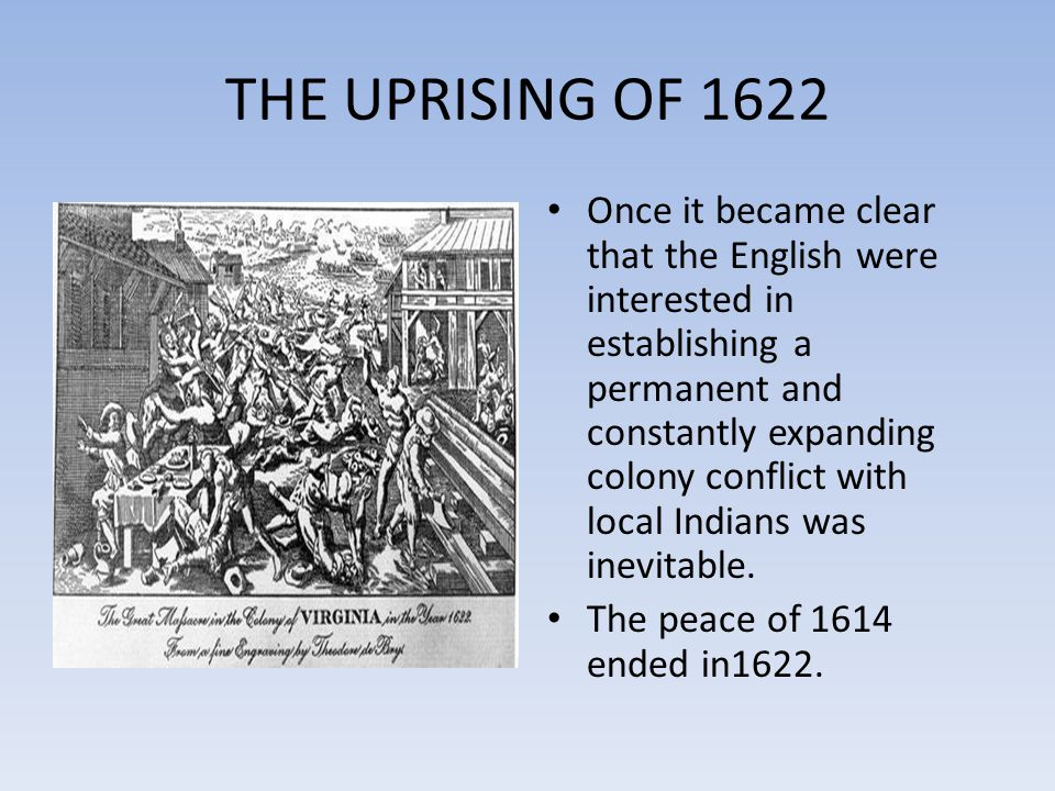 THE UPRISING OF 1622