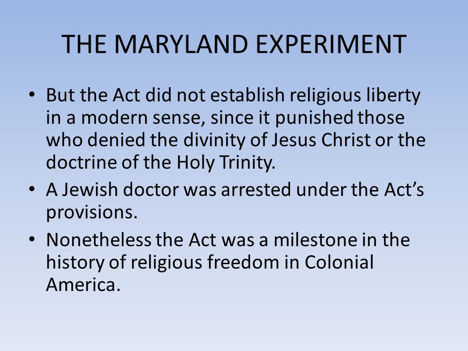 THE MARYLAND EXPERIMENT