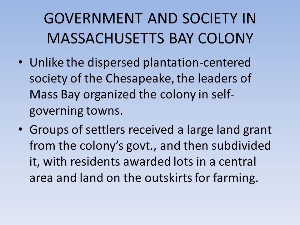 GOVERNMENT AND SOCIETY IN MASSACHUSETTS BAY COLONY