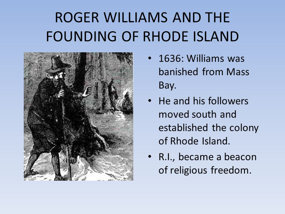 ROGER WILLIAMS AND THE FOUNDING OF RHODE ISLAND