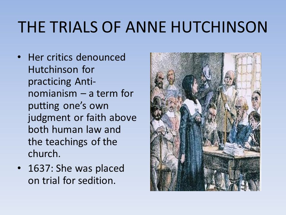 THE TRIALS OF ANNE HUTCHINSON