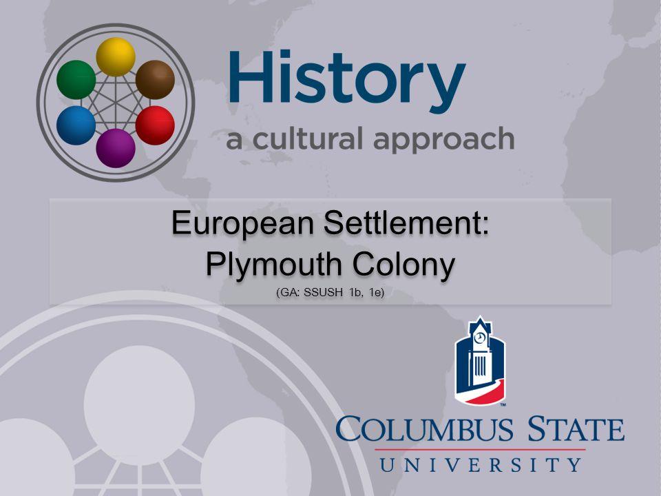 Plymouth Colony (GA: SSUSH 1b, 1e)
