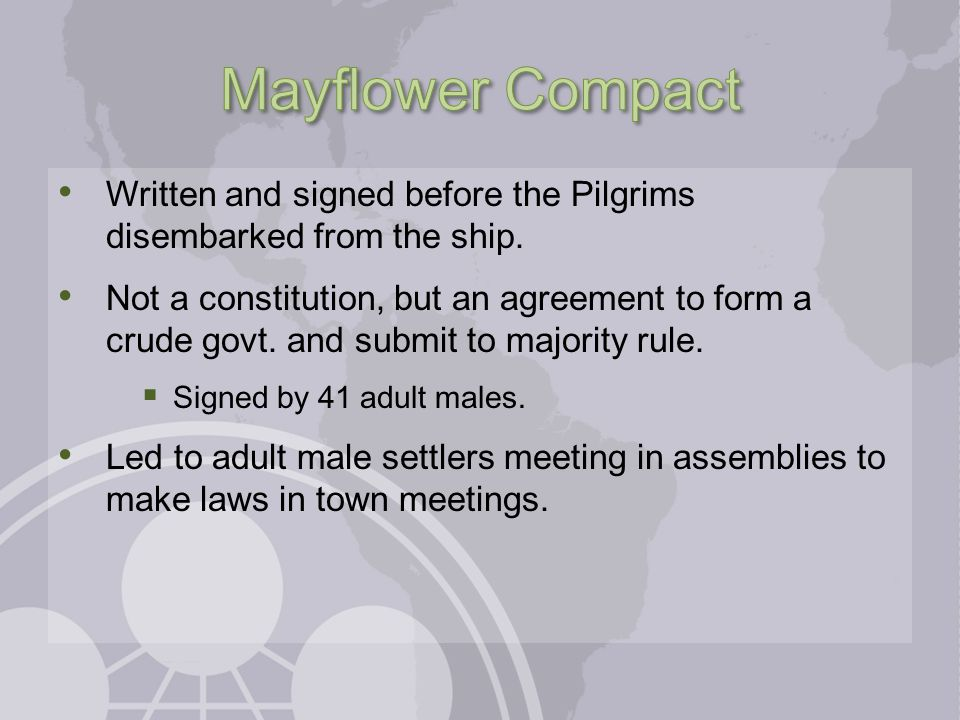 Mayflower Compact Written and signed before the Pilgrims disembarked from the ship.