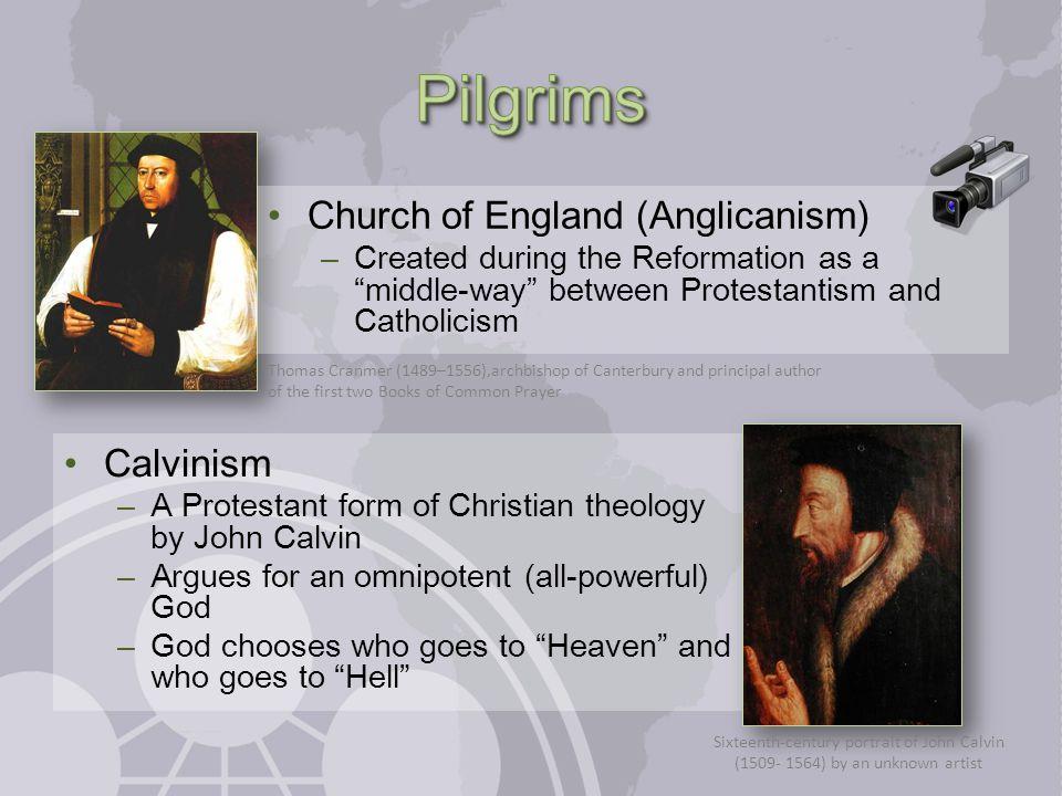 Pilgrims Church of England (Anglicanism) Calvinism