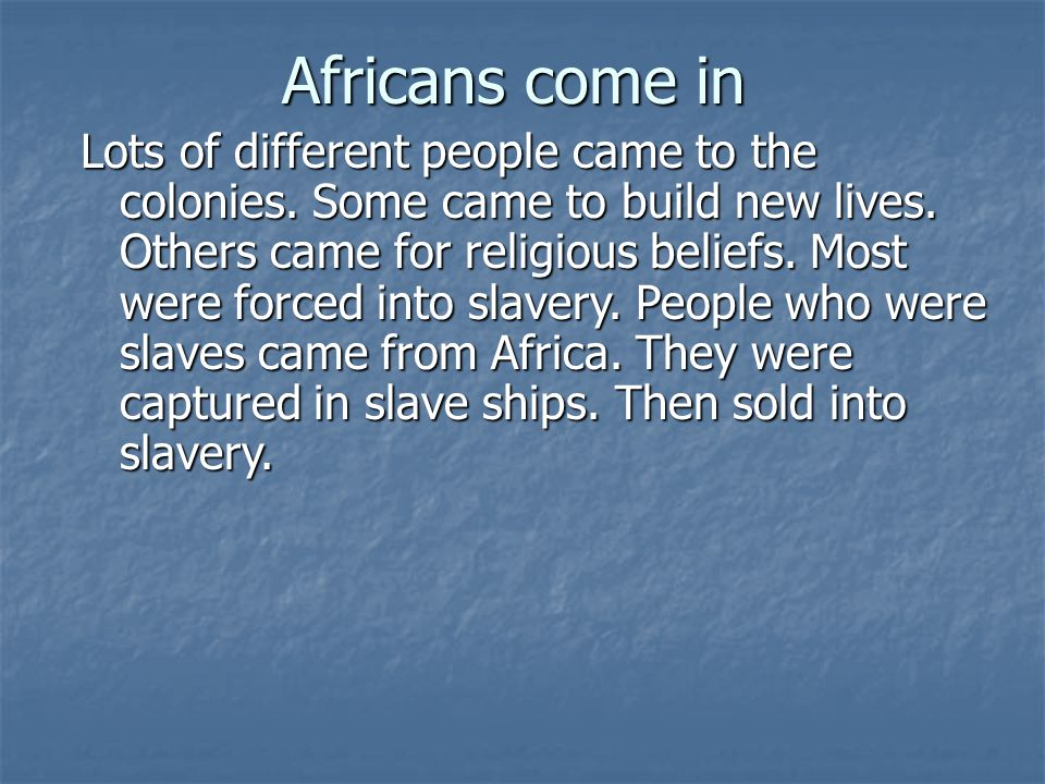 Africans come in