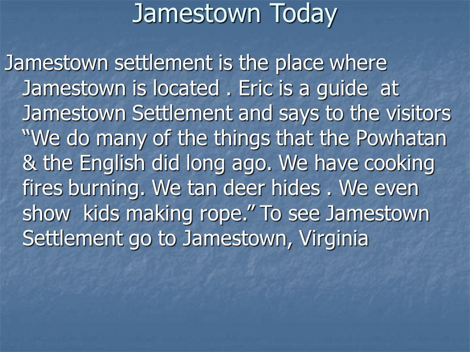 Jamestown Today