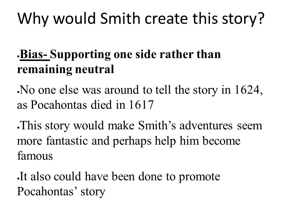 Why would Smith create this story