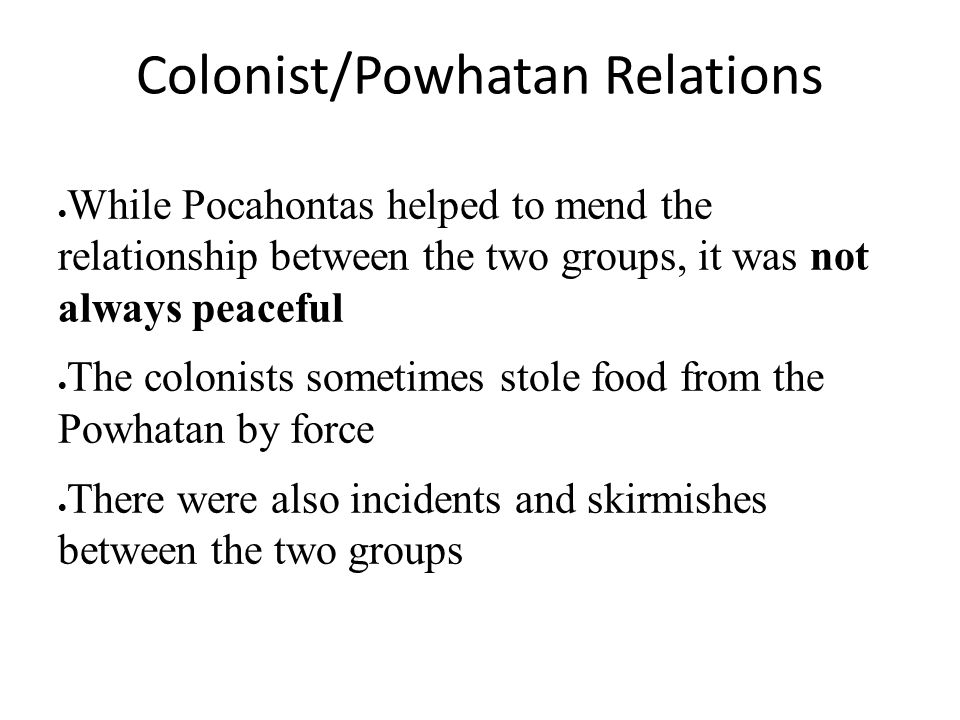 Colonist/Powhatan Relations