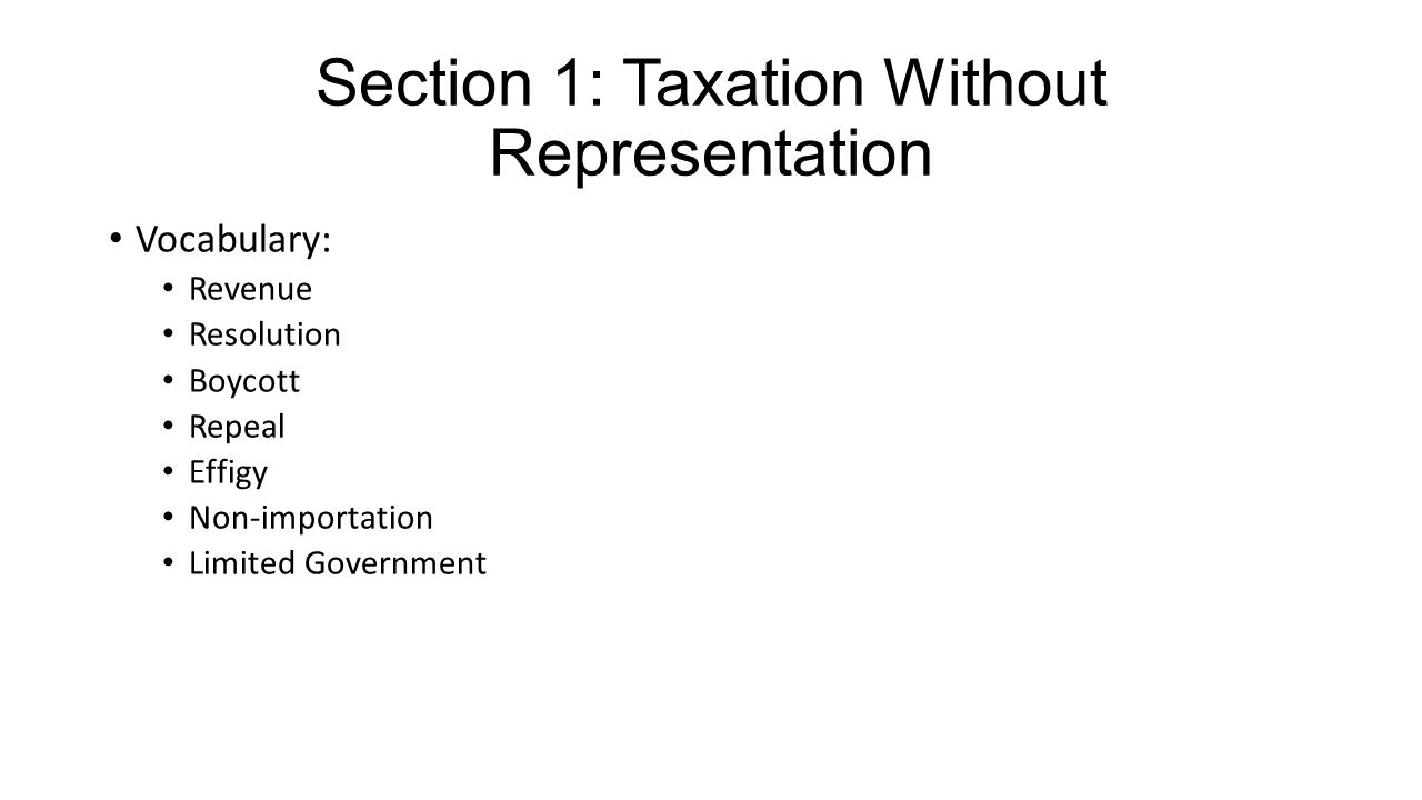 Section 1: Taxation Without Representation