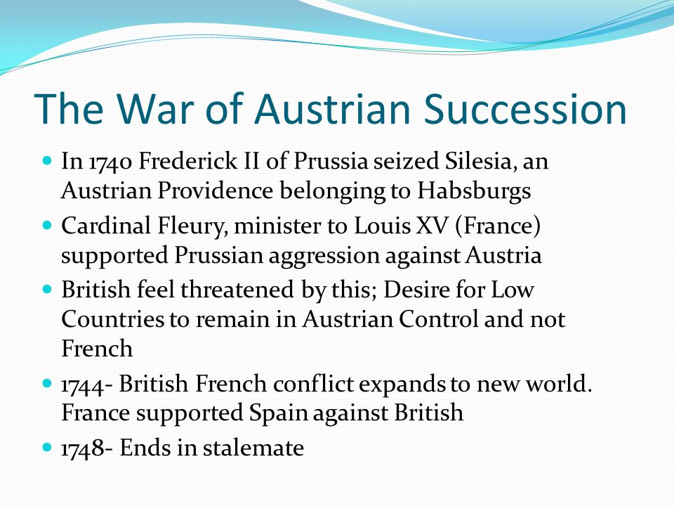 The War of Austrian Succession
