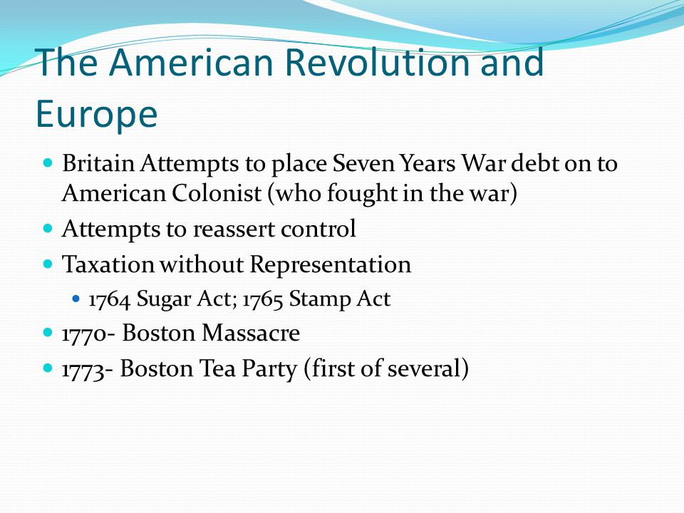 The American Revolution and Europe