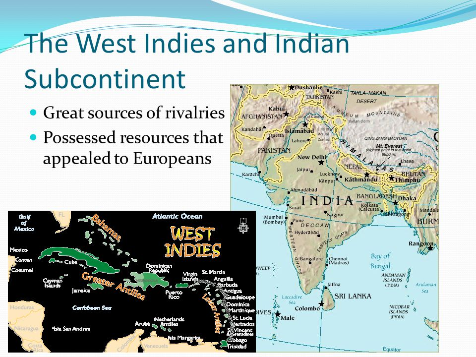 The West Indies and Indian Subcontinent
