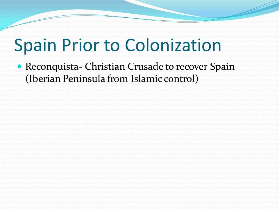 Spain Prior to Colonization